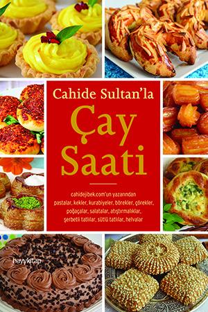 Cahide Sultan'la Çay Saati