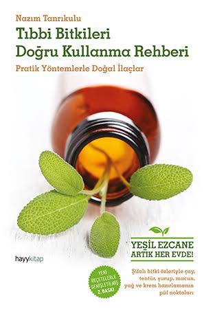 Tıbbi Bitkileri Doğru Kullanma Rehberi