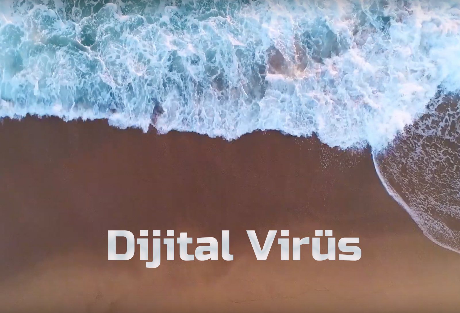 Kıyamet Öncesi Âlem Bilgisi -Dijital Virüs-